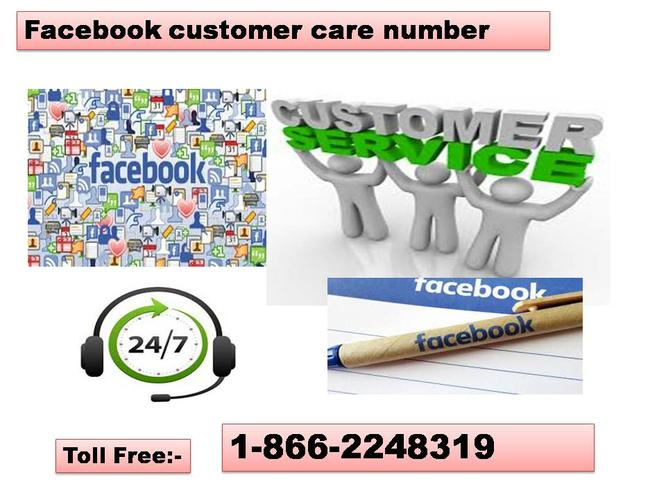 For Sorting Facebook Problems Dial 1-866-224-8319 (Toll Free) Facebook Customer Care