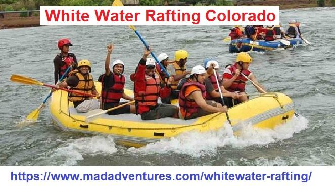 White Water Rafting Colorado Trips On This Summer Vacation