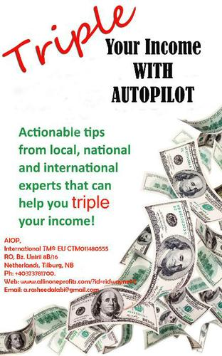 Triple your Income with Autopilot