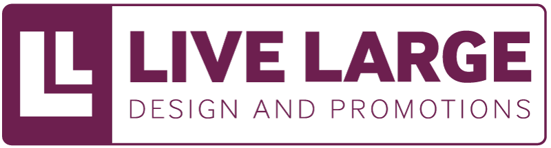 Live Large Design and Promotions