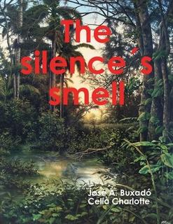 The silence's smell