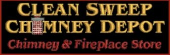 Clean Sweep Chimney Depot