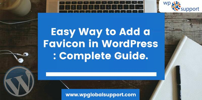 Easy Way to Add a Favicon in WordPress : Complete Guide