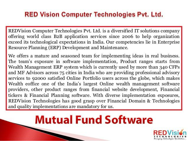 Mutual Fund Software helps consultant in give this comfort to their clients