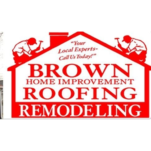 Brown Home Improvement Roofing & Remodeling