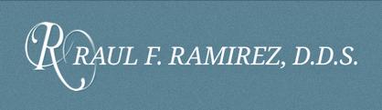 Raul F. Ramirez, DDS
