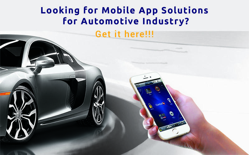 Looking for Mobile App Solutions for Automotive Industry?