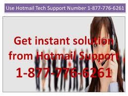 Available for you Hotmail Tech Support Number 1-877-776-6261 without toll