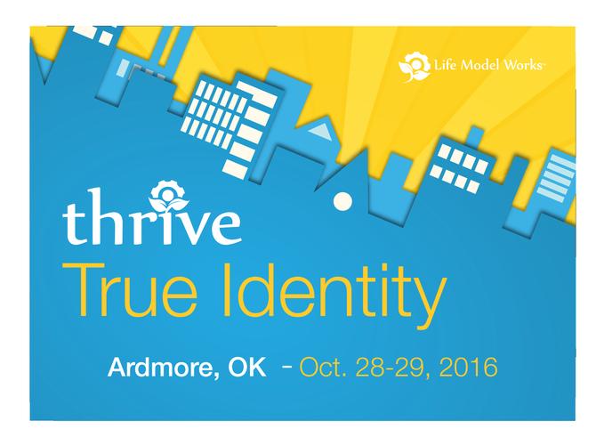 Thrive:True Identity