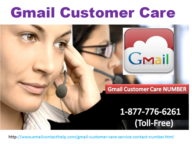 Dial 1-877-776-6261 (toll-free) Gmail Contact Number