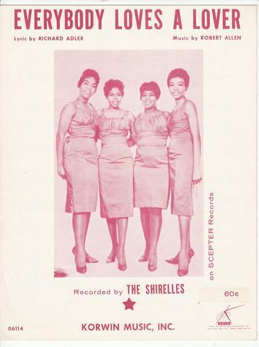 SHIRELLES ~EVERYBODY LOVES A LOVER~ Rare Sheet Music *