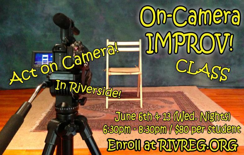 On-Camera Improv (acting class) - IMDB credit for Improv Film!