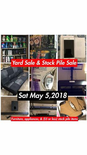 ONE DAY Yard Sale & Stock Pile Sale