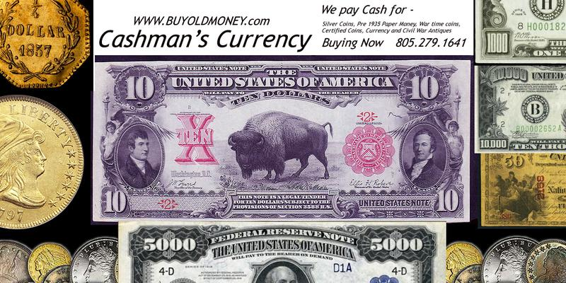 We locate Rare Currency and Civil War Items you can't find. Lowest Prices