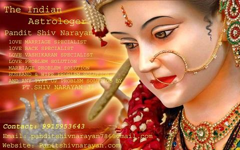 Indian Astrologer love marriage specialist in MumbaI shiv narayan 9915953643
