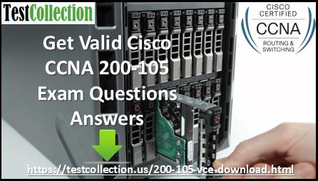 Cisco CCNA 200-105 Real Exam Questions