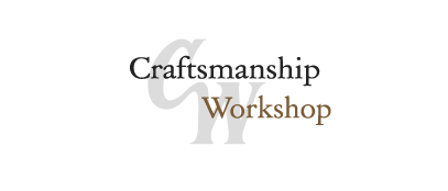 Craftsmanship Workshop