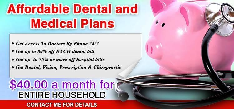 UNINSURED? AFFORDABLE DISCOUNT DENTAL AND HEALTH CARE PLANS!!