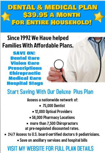 UNINSURED? AFFORDABLE DISCOUNT DENTAL/VISION/HEALTH CARE PLANS!!