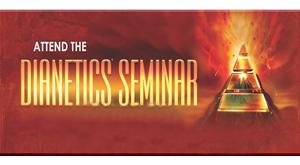 Attend the Dianetics Seminar