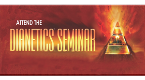 Attend the Dianetics Seminar