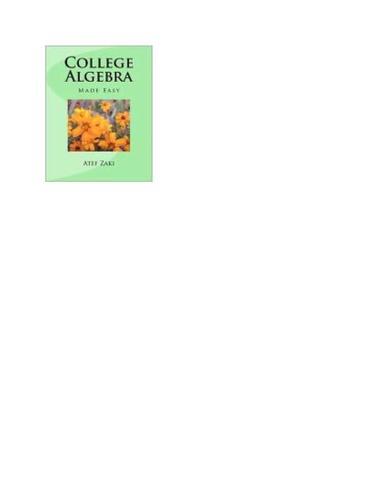 College Algebra Made Easy
