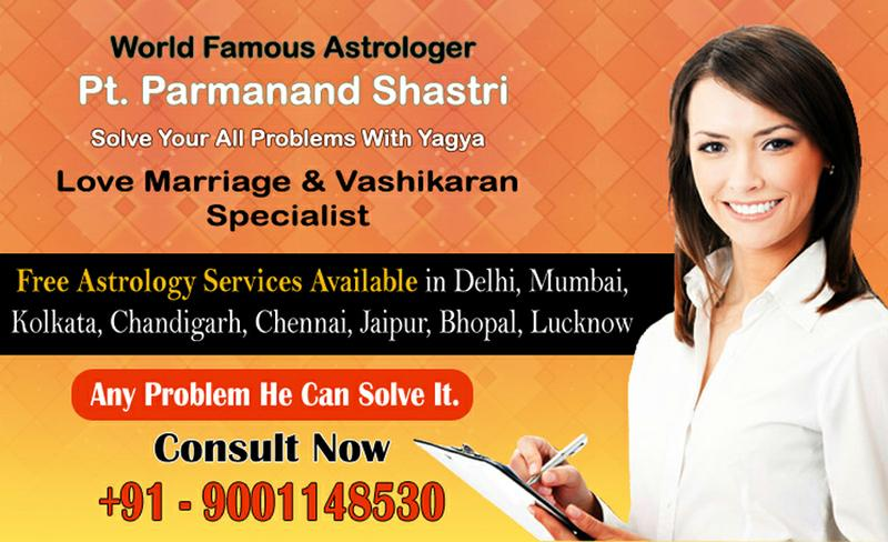 Love Marriage Specialist | +91-9001325151 | Pt. Parmanand Shastr