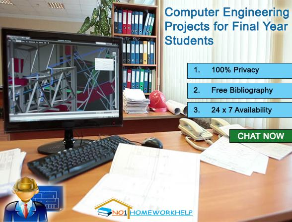 Get the Best Computer Engineering Projects for Final Year Students from No1homeworkhelp.Com