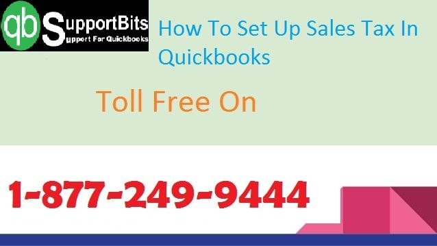 How To Set Up Sales Tax In Quickbooks | 18772499444