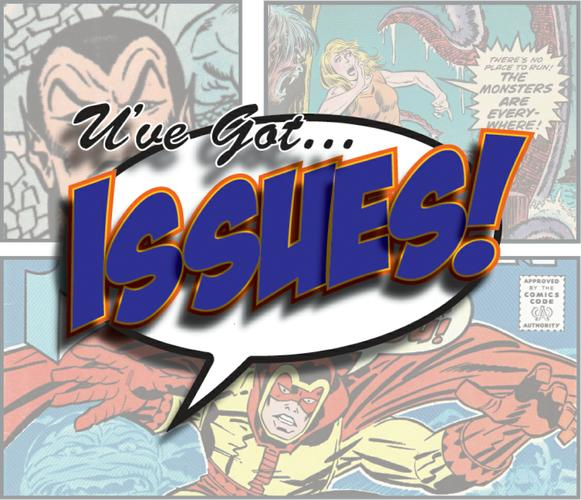 Wanted: Comics, Toys, & Collectibles For On-Line Consignments! U've Got Issues!, LLC