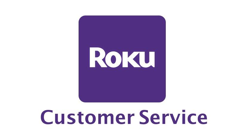 Roku Customer care/support
