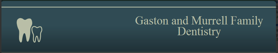 Gaston and Murrell Family Dentistry
