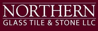 Northern Glass Tile & Stone LLC