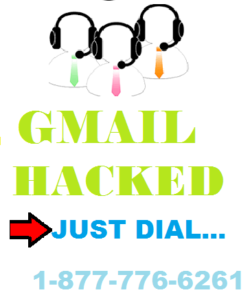 Problem From Hacked Gmail Account  Call us On 1-877-776-6261