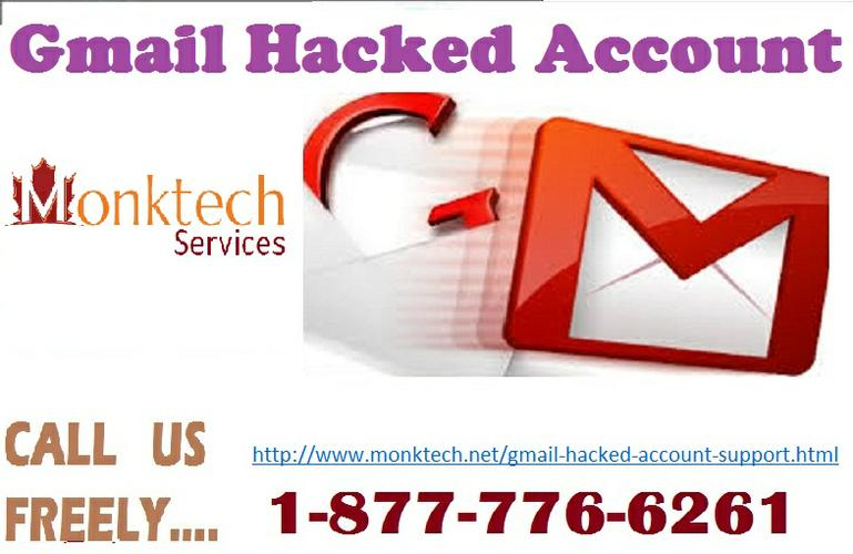 Get Assistance of Gmail Hacked Account @ 1-877-776-6261