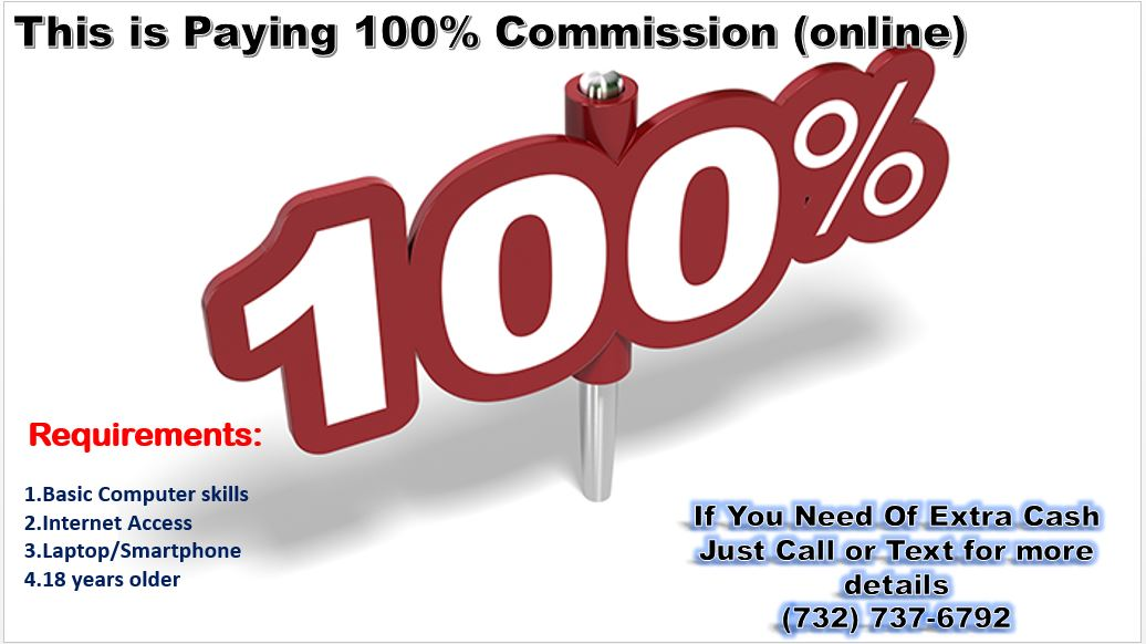 This is Paying 100% Commission..(online)