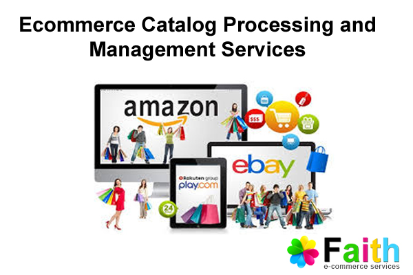 Ecommerce Catalog Processing and Management Services