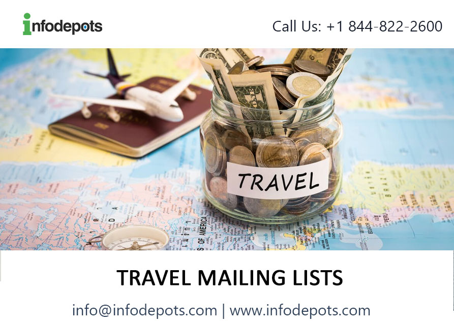 BUY 2019 TOP UPDATED Travel Mailing Lists with high delivery rate - Infodepots