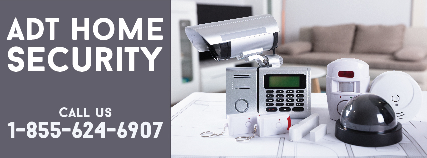 Call 1-855-624-6907 ADT Home Security Systems for a 24/7 Surveillance