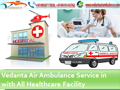 Vedanta Air Ambulance Service in Kharagpur with at Low-Cost