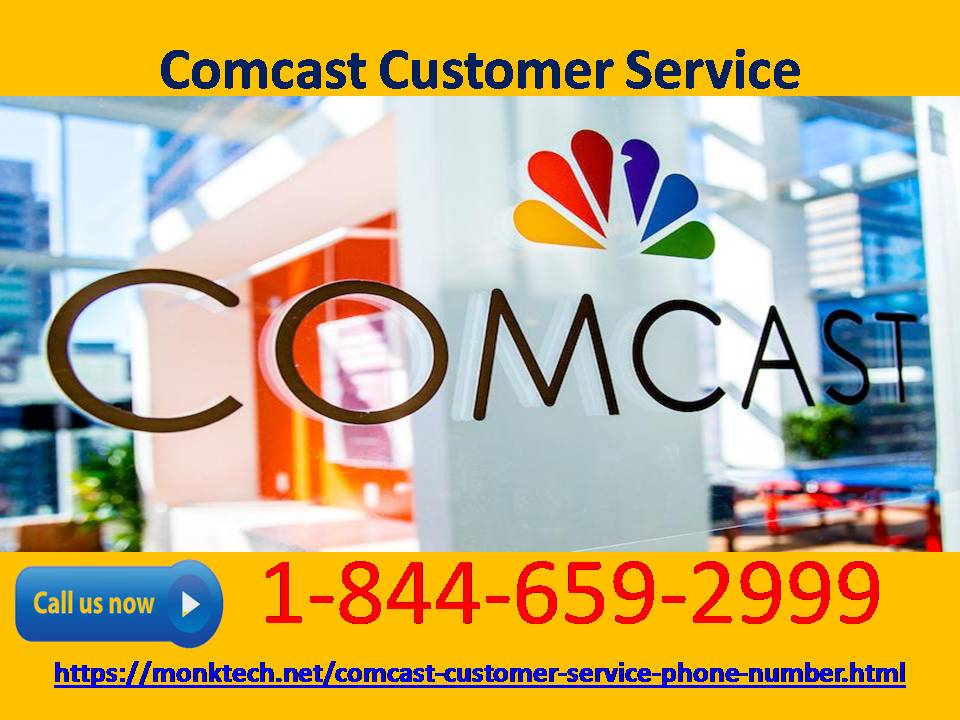 Get connected with us to solve Comcast customer service issues 1-844-659-2999