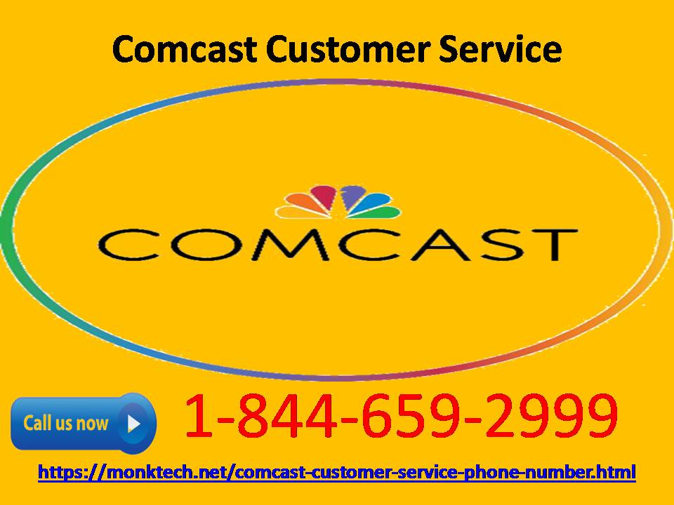 Comcast customer service- one stop solution for every technical error1-844-659-2999