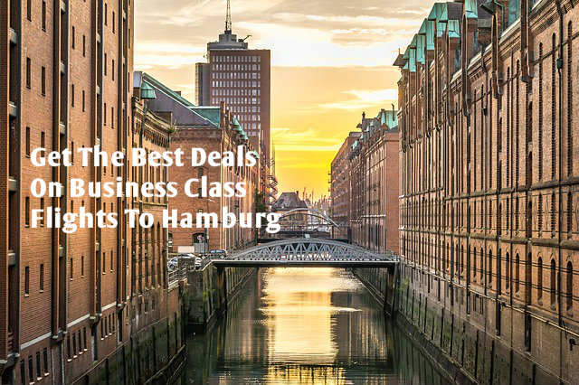 Affordable Business Class Flight Tickets To Hamburg I 8009869456