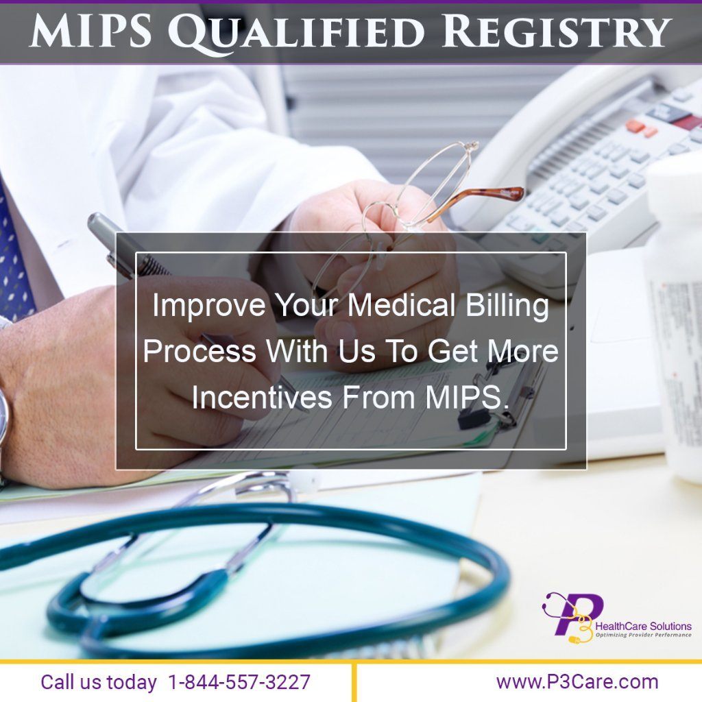 Find the Right Registry-Specific MIPS Measures with P3Care! A Medical Billing Company