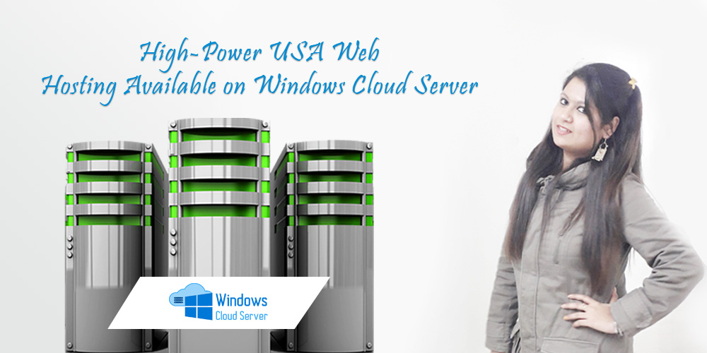 High-Power USA Web Hosting on Windows Cloud Server