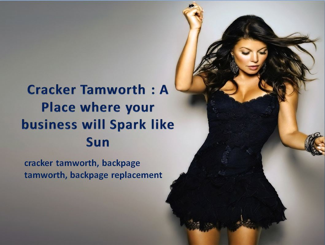 Cracker Tamworth : A Place where your business will Spark like Sun