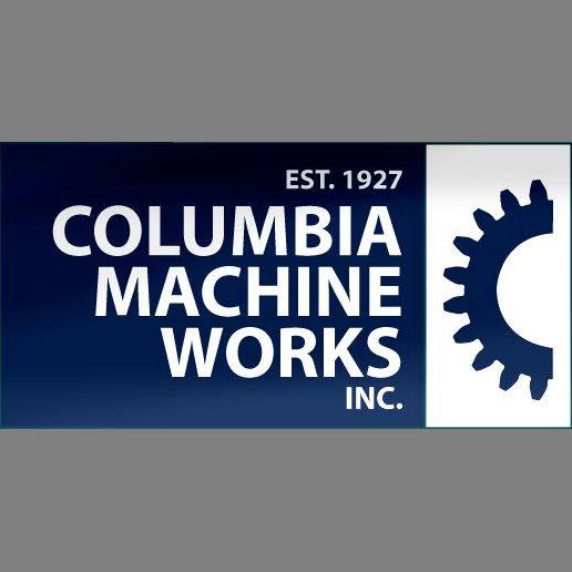 Columbia Machine Works, Inc