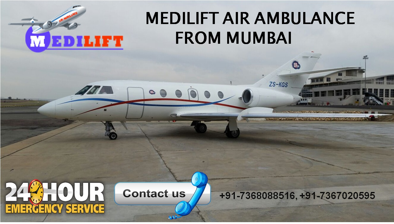 Book Most Safe and Reliable Air Ambulance Services in Mumbai by Medilift