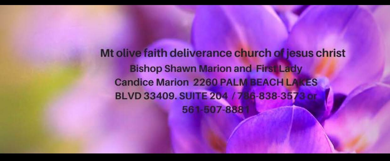 MT OLIVE FAITH DELIVERANCE CHURCH OF JESUS CHRIST