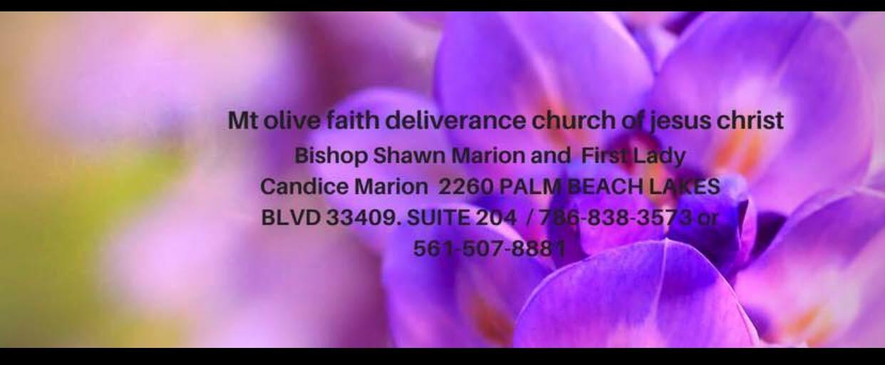 MT OLIVE FAITH DELIVERANCE CHURCH OF JESUS CHRIST